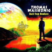 Review: Thomas Waßkönig - Back From Nowhere