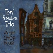 Tori Freestone Trio: In The Chop House