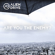Alien Drive: Are You The Enemy?