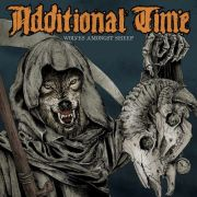Review: Additional Time - Wolves Amongst Sheep