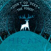 Aican: Don't Go Deep Into The Forest