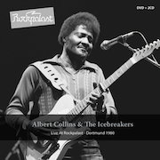 DVD/Blu-ray-Review: Albert Collins & The Icebreakers - Live At Rockpalast - Dortmund 1980 - 2 CD + DVD