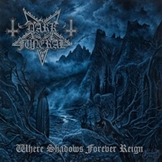 Review: Dark Funeral - Where Shadows Forever Reign