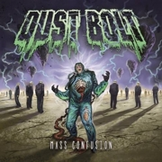 Dust Bolt: Mass Confusion