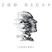 Review: Ego Decay - Control