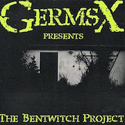 Review: GermsX - The Bentwitch Project