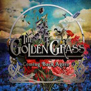 The Golden Grass: Coming Back Again