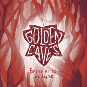 Golden Caves: Bring Me To The Water