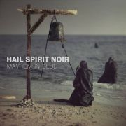 Hail Spirit Noir: Mayhem In Blue
