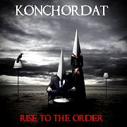 Konchordat: Rise To The Order