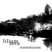 Lilium Sova: Lost Between Mounts And Dales / Set Adrift In The Flood Of People