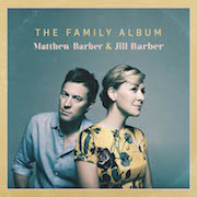 Matthew Barber & Jill Barber: The Family Album