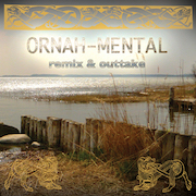 Ornah-Mental: Remix & Outtake