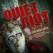 Quiet Riot: 2 Live Biscuits