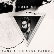 Review: San2 & His Soul Patrol - Hold On