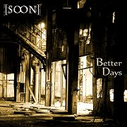 Review: [Soon] - Better Days