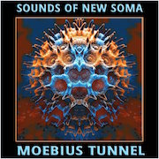 Sounds Of New Soma: Moebius Tunnel (Blaues Vinyl auf 300 Stück limitiert)