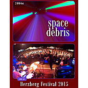 Space Debris: Live At Herzberg Festival 2015