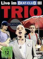 DVD/Blu-ray-Review: Trio - Live im Beat-Club III