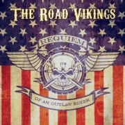 The Road Vikings: Requiem Of An Outlaw Biker