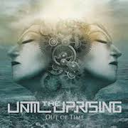 Until The Uprising: Out Of Time