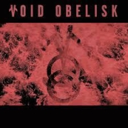 Void Obelisk: A Journey Through The Twelve Hours Of The Night