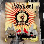 The Wakes: Venceremos