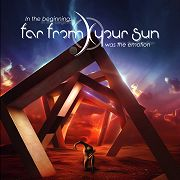 Review: far from your sun - in the beginning… was the emotion