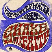 The Steepwater Band: Shake Your Faith