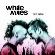 Review: White Miles - The Duel