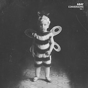 Abay: Conversions Vol. 1