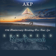 AKP: 10th Anniversary Breaking Free Tour Live - SUNCHILD And KARFAGEN