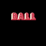 Review: Ball - Ball