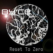 By'ce: Reset To Zero