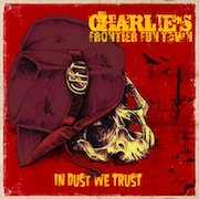 Review: Charlie's Frontier Fun Town - In Dust We Trust
