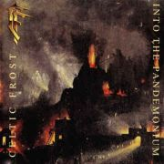 Review: Celtic Frost - Into The Pandemonium - Remastered