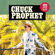 Chuck Prophet: Bobby Fuller Died For Your Sins