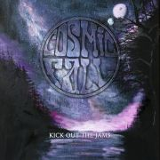 Cosmic Fall: Kick Out The Jams