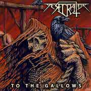 Desecrator: To The Gallows