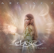 Elane: Arcane 2 - Music Inspired By The Works Of Kai Meyer