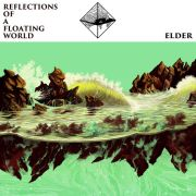 Review: Elder - Reflections of A Floating World