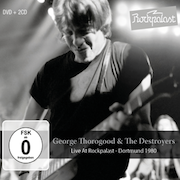 Review: George Thorogood & The Destroyers - Live At Rockpalast – Dortmund 1980