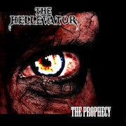 The Hellevator: The Prophecy