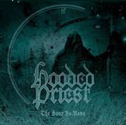 Hooded Priest: The Hour Be None