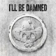 Review: I'll Be Damned - I'll Be Damned