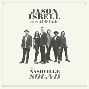 Review: Jason Isbell And The 400 Unit - The Nashville Sound