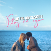 Review: Kid Francescoli - Play Me Again