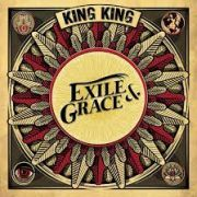 DVD/Blu-ray-Review: King King - Exile & Grace
