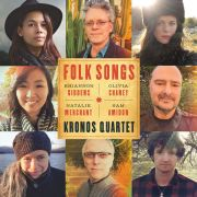 Kronos Quartet: Folk Songs