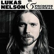 Lukas Nelson & Promise Of The Real: Lukas Nelson & Promise Of The Real